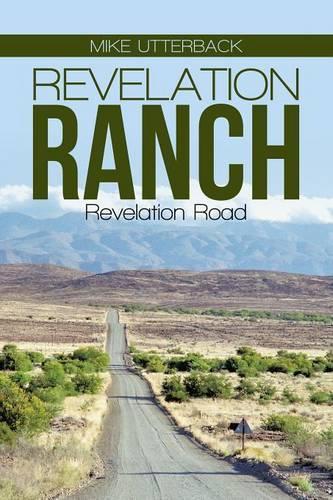 Revelation Ranch: Revelation Road (Paperback)
