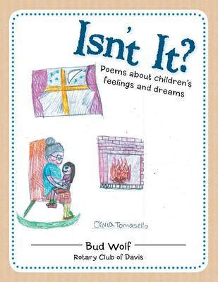 Isn't It?: Poems about Children's Feelings and Dreams (Paperback)