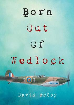 Born Out of Wedlock (Paperback)