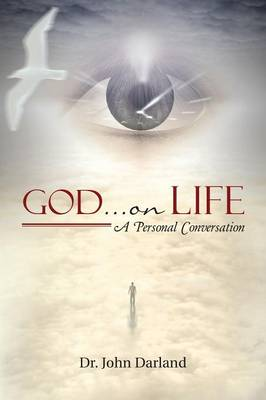 God ... on Life: A Personal Conversation (Paperback)