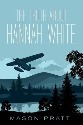 The Truth about Hannah White (Paperback)