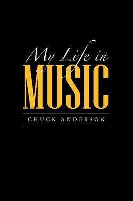 My Life in Music (Paperback)