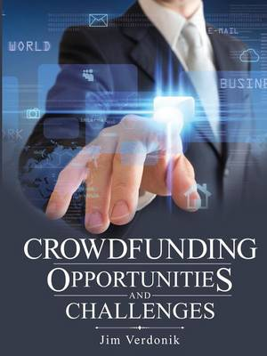Crowdfunding Opportunities and Challenges (Paperback)