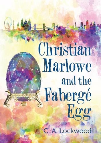Christian Marlowe and the Faberge Egg (Paperback)