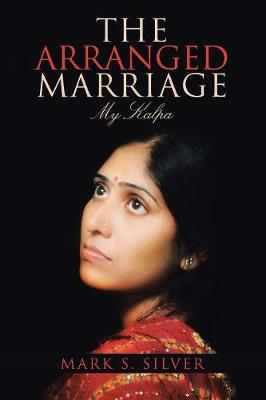 The Arranged Marriage: My Kalpa (Paperback)