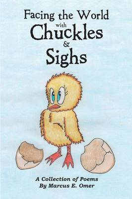 Facing the World with Chuckles & Sighs (Paperback)
