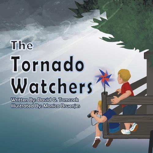 The Tornado Watchers (Paperback)