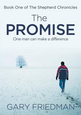 The Promise: Book One of the Shepherd Chronicles (Paperback)