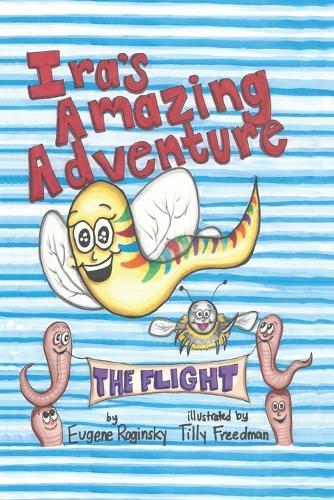 IRA's Amazing Adventure: The Flight (Paperback)