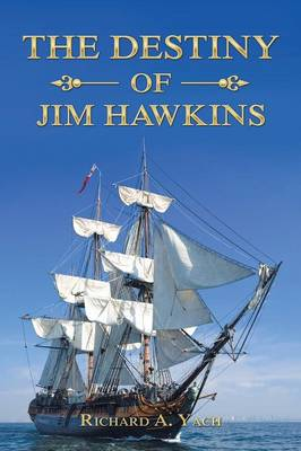 The Destiny of Jim Hawkins (Paperback)