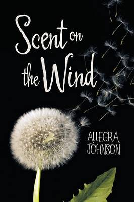 Scent on the Wind (Paperback)