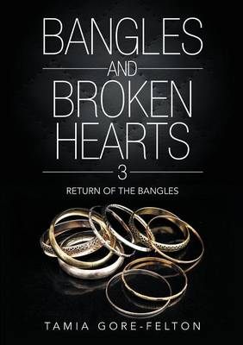 Bangles and Broken Hearts 3: Return of the Bangles (Paperback)
