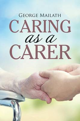 Caring as a Carer (Paperback)