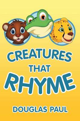 Creatures That Rhyme (Paperback)
