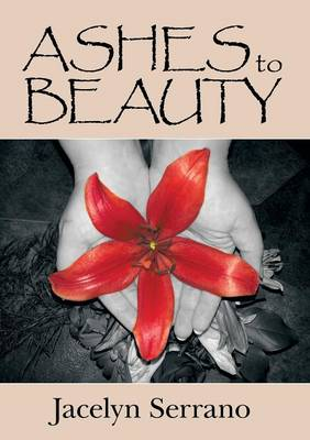 Ashes to Beauty (Paperback)