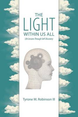 The Light Within Us All: Life Lessons Through Self-Discovery (Paperback)