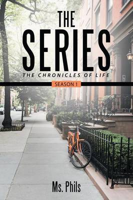 The Series: The Chronicles of Life Season 1 (Paperback)