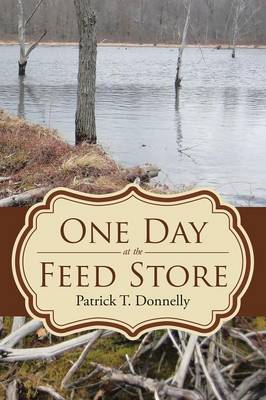 One Day at the Feed Store (Paperback)