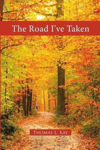 The Road I've Taken (Paperback)