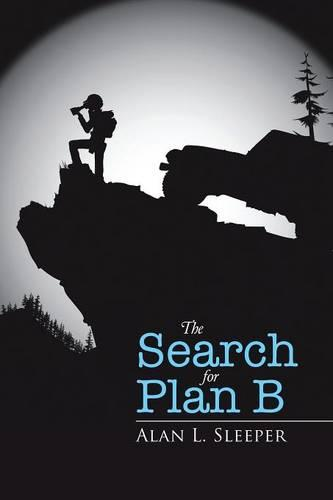 The Search for Plan B (Paperback)