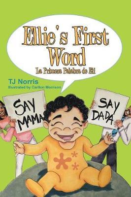 Ellie's First Word: La Primera Palabra de Eli (Paperback)