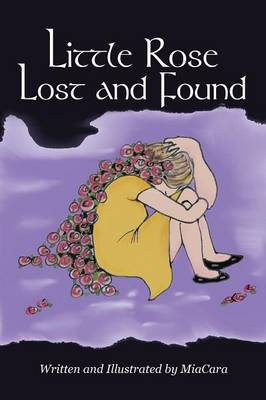 Little Rose Lost and Found (Paperback)