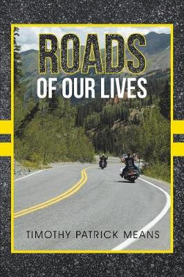 Roads of Our Lives (Paperback)