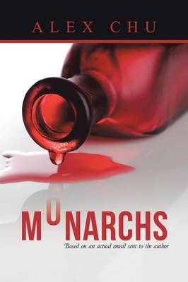 Monarchs: Based on an Actual Email Sent to the Author (Paperback)