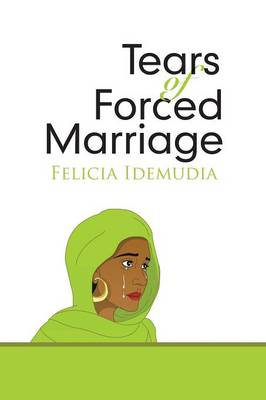Tears of Forced Marriage (Paperback)
