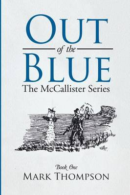 Out of the Blue: The McCallister Series Book One (Paperback)