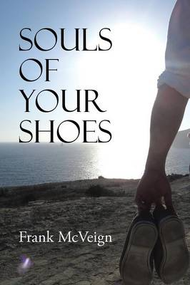 Souls of Your Shoes (Paperback)