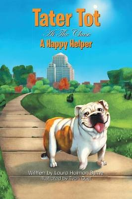 Tater Tot at the Chase: A Happy Helper (Paperback)