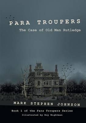 Para Troupers: The Case of Old Man Rutledge (Paperback)
