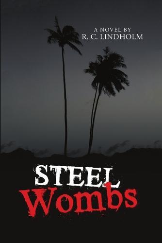 Steel Wombs (Paperback)