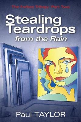 Stealing Teardrops from the Rain: The Forbes Trilogy: Part Two (Paperback)