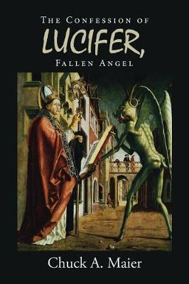 The Confession of Lucifer, Fallen Angel (Paperback)