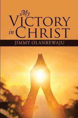 My Victory in Christ (Paperback)