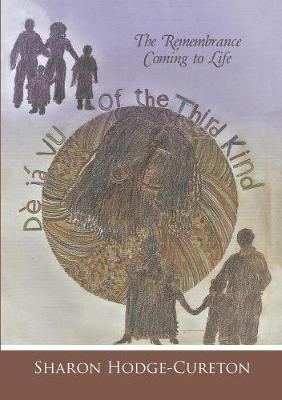 D j Vu of the Third Kind: The Remembrance Coming to Life (Paperback)