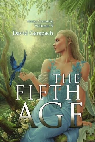The Fifth Age; Verdan Chronicles Volume 9 (Paperback)