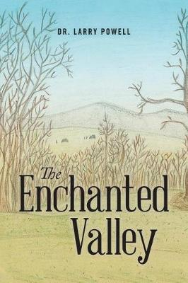 The Enchanted Valley (Paperback)