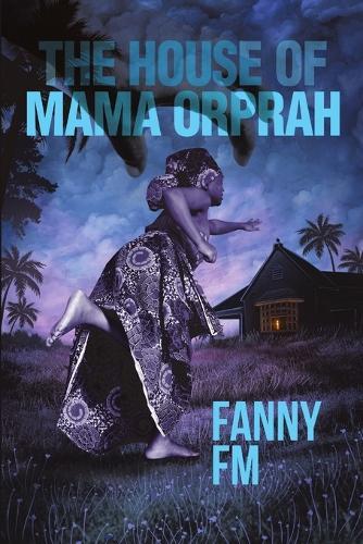 The House of Mama Orprah (Paperback)