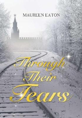 Through Their Tears (Hardback)