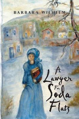 A Lawyer for Soda Flats (Paperback)
