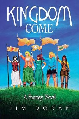 Kingdom Come: A Fantasy Novel (Paperback)