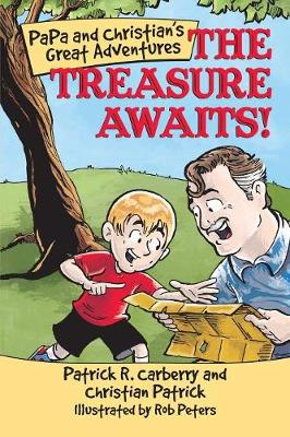 Papa and Christian's Great Adventures: The Treasure Awaits! (Paperback)
