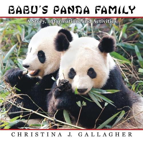 Babu's Panda Family: A Story, Information, and Activities (Paperback)
