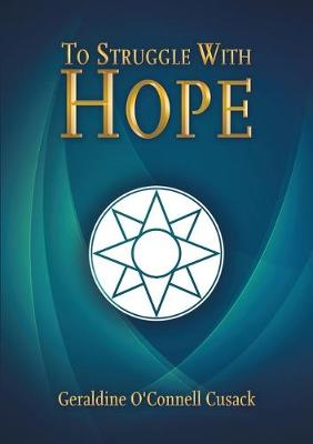 To Struggle With Hope (Paperback)