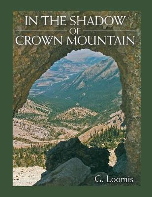 In the Shadow of Crown Mountain (Paperback)