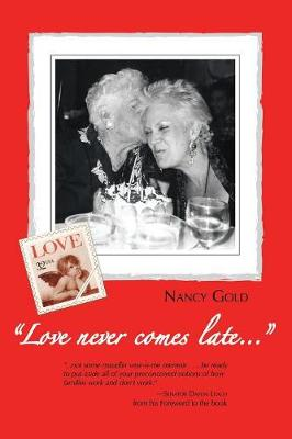 Love Never Comes Late... (Paperback)