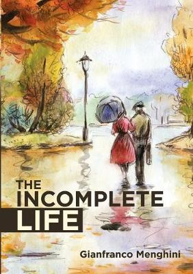 The Incomplete Life (Paperback)